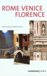 Rome, Venice and Florence, 4th Edition - Dana Facaros, Michael Pauls