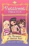 The Mermaids of Starfish Reef (Petticoat Pirates #1) - Erica-Jane Waters