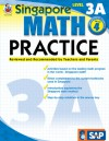 Singapore Math Practice, Level 3A, Grade 4 - School Specialty Publishing, Frank Schaffer Publications