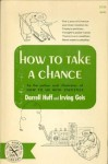 How to Take a Chance - Darrell Huff, Irving Geis