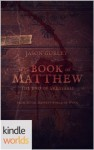 The Book of Matthew: The End of Greatfall - Jason Gurley