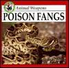 Poison Fangs - Lynn M. Stone
