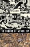The Future Of Nostalgia - Svetlana Boym