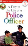 DK Readers: Jobs People Do: A Day in the Life of a Police Officer - Linda Hayward