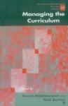 Managing the Curriculum - David Middlewood, Neil Burton