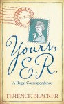 Yours, E.R. - Terence Blacker