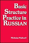 Basic Structure Practice in Russian - Nicholas Maltzoff