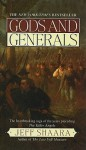 Gods and Generals - Jeff Shaara