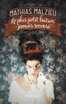 Le plus petit baiser jamais recensé (Litterature francaise) (French Edition) - Mathias Malzieu