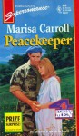 Peacekeeper - Marisa Carroll