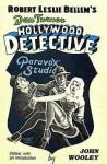Robert Leslie Bellem's Dan Turner, Hollywood Detective - Robert Leslie Bellem