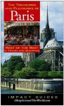 The Treasures and Pleasures of Paris: Best of the Best in Travel and Shopping - Ron Krannich, Caryl Krannich