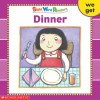 Dinner (Sight Word Readers Series) - Linda Beech, Keiko Motoyama