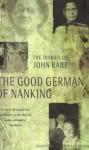 The Good German of Nanking - John Rabe, Erwin Wickert