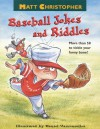 Matt Christopher's Baseball Jokes and Riddles - Matt Christopher, Daniel Vasconcellos, Dan Vasconcellos