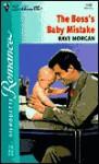 The Boss's Baby Mistake - Raye Morgan