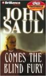 Comes the Blind Fury (Audio) - John Saul, Tanya Eby
