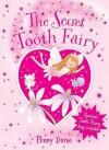The Secret Tooth Fairy - Penny Dann