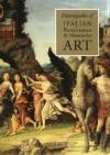 Encyclopedia of Italian Renaissance & Mannerist Art - Jane Turner