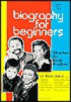 Biography for Beginners Fall 1999 - Laurie Lanzen Harris
