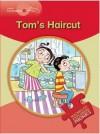 Little Explorers: Tom's Haircut - Gill Budgell