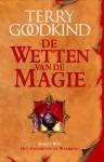 Het zwaard van de waarheid (De wetten van de magie, #1) - Terry Goodkind, Max Schuchart