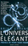 L'univers élégant (Hors Collection) (French Edition) - Brian Greene, Céline LAROCHE, Trịnh Xuân Thuận