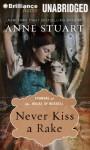 Never Kiss a Rake - Anne Stuart, Xe Sands