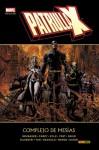 Patrulla-X: Complejo de Mesías (Marvel Deluxe X-Men) - Ed Brubaker, Mike Carey, Peter David, Craig Kyle