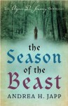 The Season of the Beast: The First Agnes de Souarcy Mystery - Andrea Japp, Lorenza Garcia