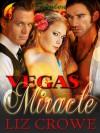 Vegas Miracle - Liz Crowe