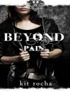 Beyond Pain - Kit Rocha, Lucy Malone