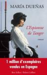 L'espionne de Tanger (Best-sellers) (French Edition) - María Dueñas, Eduardo Jiménez
