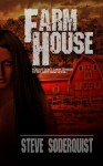 Farm House - Steve Soderquist, Kim Richards