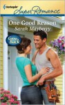 One Good Reason - Sarah Mayberry