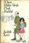 When Hitler Stole Pink Rabbit - Judith Kerr