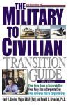 The Military-to-Civilian Transition Guide - Carl S. Savino, Ronald L. Krannich