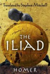 The Iliad - Homer, Stephen Mitchell