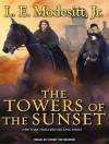 The Towers of the Sunset - L.E. Modesitt Jr., Kirby Heyborne