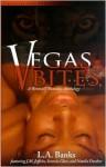 Vegas Bites: A Werewolf Romance Anthology - L.A. Banks, J.M. Jeffries, Seressie Glass, Natalie Dunbar