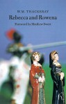 Rebecca and Rowena - William Makepeace Thackeray, Matthew Sweet