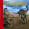 Ceratosaurus and Other Fierce Dinosaurs (Dinosaur Find) - Dougal Dixon