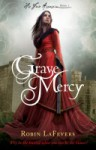 Grave Mercy - Robin LaFevers, R.L. LaFevers