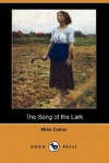 The Song of the Lark (Dodo Press) - Willa Cather