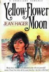Yellow-Flower Moon - Jean Hager