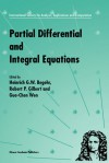 Partial Differential and Integral Equations - Heinrich G.W. Begehr, R.P. Gilbert, Wen-Chung Guo