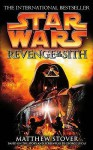 Star Wars: Revenge Of The Sith - Matthew Stover