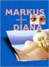 Markus + Diana - Klaus Hagerup, Tara Chace