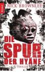 Die Spur der Hyäne - Nick Brownlee, Wibke Kuhn