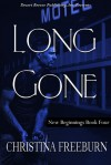 Long Gone (New Beginnings Book Four) - Christina Freeburn